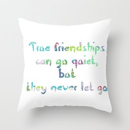 Friendship Quote For Kat Throw Pillow