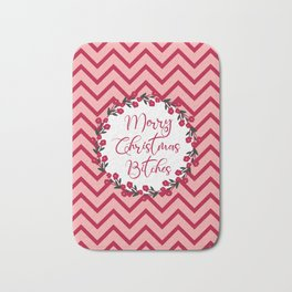Merry Christmas Bitches, Funny Quote Bath Mat