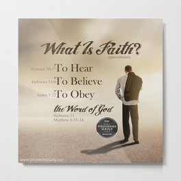 What Is Faith? Metal Print