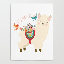 Llamaste - When A Llama Offers You A Respectful Greeting Poster