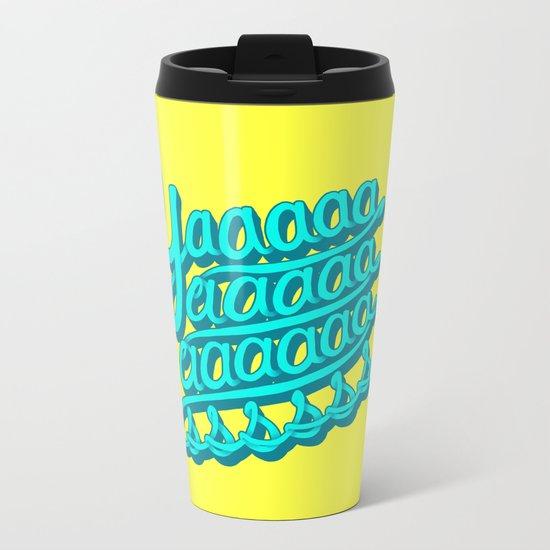 YAAASSS Metal Travel Mug