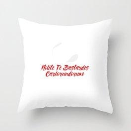 Nolite te bastardes carborundorum #2 Throw Pillow