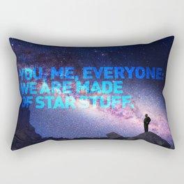 You, me, Everyone: we are made of star stuff. Carl Sagan Rectangular Pillow