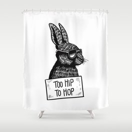 Too Hip To Hop Shower Curtain