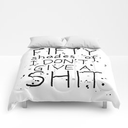 Fifty Shades of I Don't Give a SHIT Comforters