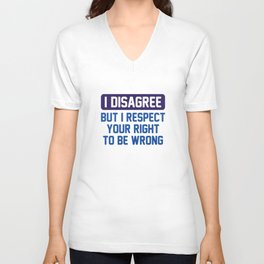 I Disagree Unisex V-Neck