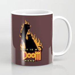 This is My Doom Hand Coffee Mug