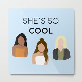 She's So Cool Podcast Blue Metal Print