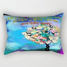 Everyday is a new begining Rectangular Pillow