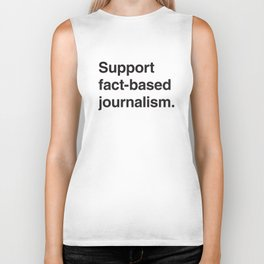 Support fact-based journalism. (Black text) Biker Tank