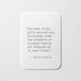 Christmas quote 4 Bath Mat