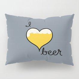 I Love Beer Pillow Sham