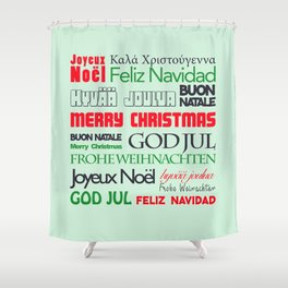 different languages III merry christmas Shower Curtain