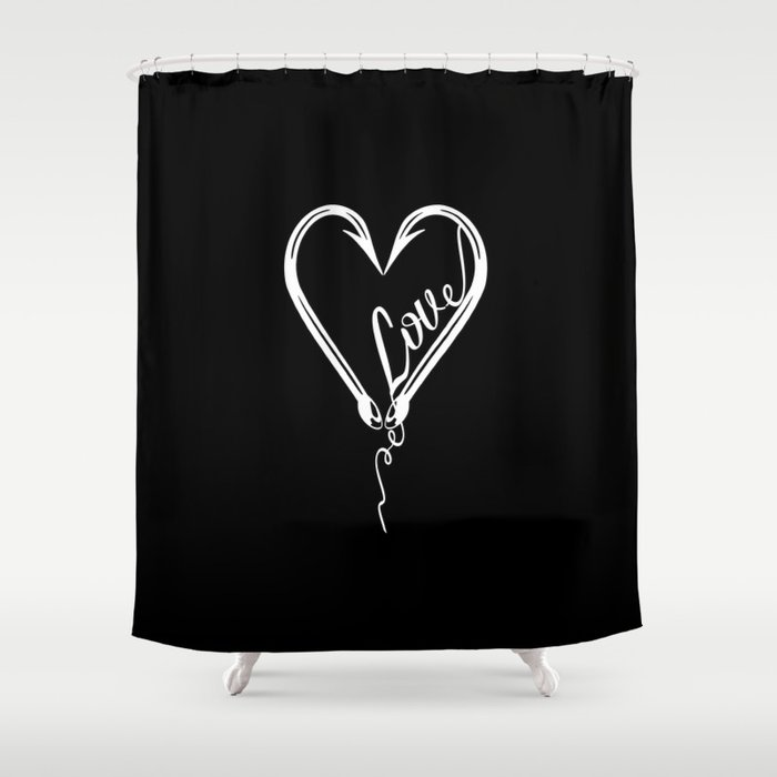 I Will Love You till the End of the Line Shower Curtain