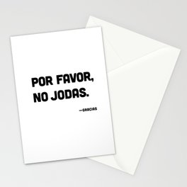 Por Favor, No Jodas Stationery Cards