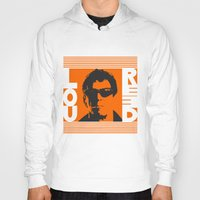 lou reed Hoodies featuring Lou Reed by Silvio Ledbetter