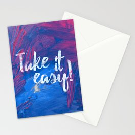Take it easy! Stationery Cards