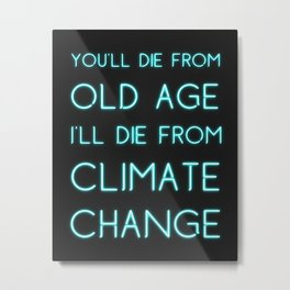Climate Change Neon Metal Print