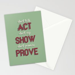 Motivational, inspiring Quote, ACT - SHOW - PROVE, inspiration, motivational Stationery Cards
