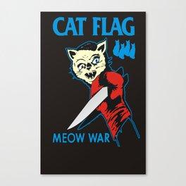 Cat Flag Meow War  Canvas Print