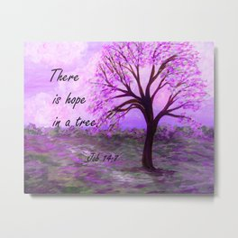 There is Hope in a Tree Metal Print