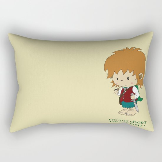 I'm not short, I'm a hobbit Rectangular Pillow