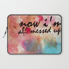 Tegan and Sara: Now I'm All Messed Up Laptop Sleeve