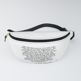 She was beautiful - Fitzgerald quote Fanny Pack