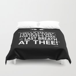 I Spit My Last Breath Duvet Cover