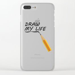 Draw my life Clear iPhone Case