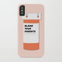 Blame Your Parents iPhone Case