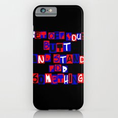 Get Off Your Butt iPhone 6s Slim Case