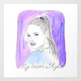 My own style Art Print