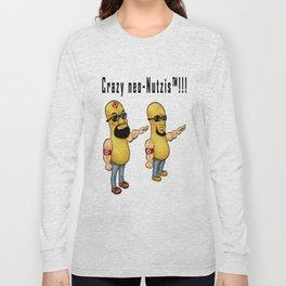 Crazy Neo-Nutzis Long Sleeve T-shirt