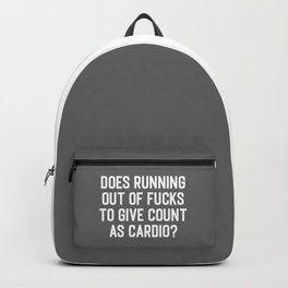 Running Out Of Fucks Cardio Gym Quote Backpack
