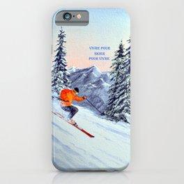 VIVRE POUR SKIER POUR VIVRE - Skiing The clear Leader iPhone Case
