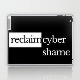 Reclaim Cyber Shame Laptop & iPad Skin