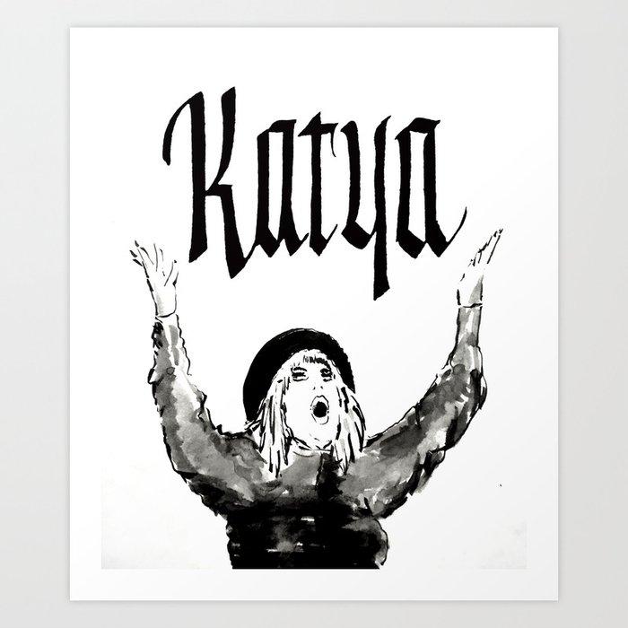 Katya - Episode 2 RuFlections Art Print