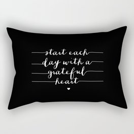 Start Each Day With a Grateful Heart typography poster black-white design bedroom wall home decor Rectangular Pillow