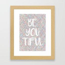 Be You Beautiful Rainbow Paint Splatters Framed Art Print