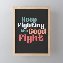 The Good Fight II Framed Mini Art Print