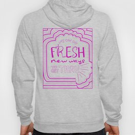 Fresh New Ways – Wow Pink Hoody