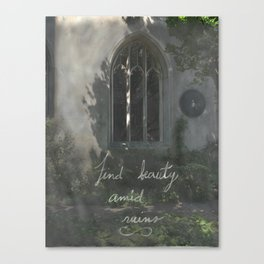 Beauty in Ruins Canvas Print