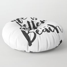 Life is Better at the Beach Floor Pillow