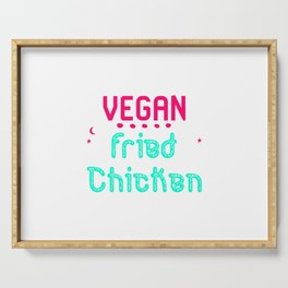 Vegan Fried Chicken Funny Wing Quote Serving Tray