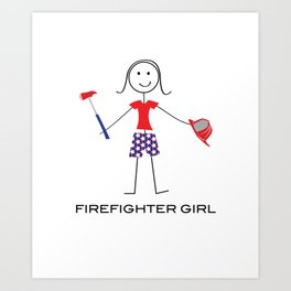 Funny Womens Firefighter Girl Art Print