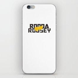Ronda Rousey Rowdy iPhone Skin
