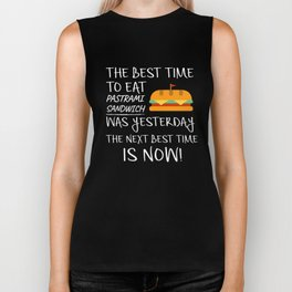 Best Time to Eat Pastrami Sandwich was yesterday Next Best Time Is NOW! Funny Food Gift Biker Tank