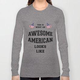 AWESOME AMERICAN Long Sleeve T-shirt