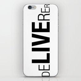 Deliverer iPhone Skin